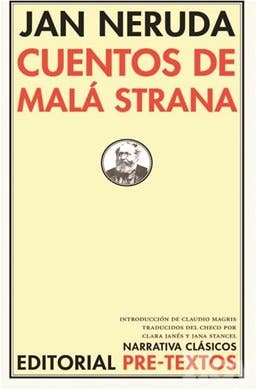 Jan Neruda y los días tranquilos en Malá Strana<BR>