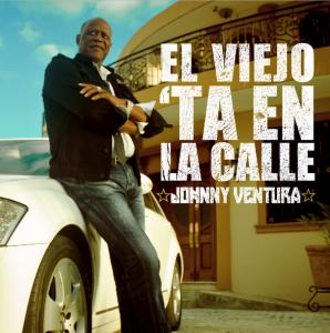"""""""El viejo ta' en la calle"""" es el disco número 105 de Johnny Ventura."""