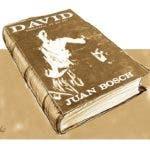 El Rey David según Juan Bosch