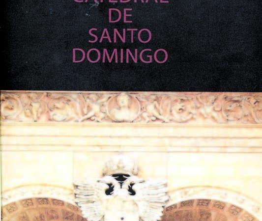 Portada del libro Basilica Catedral de Santo Domingo.