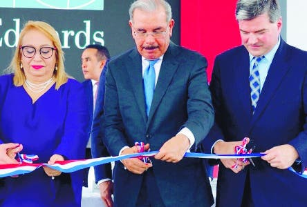 En Haina, inicia operaciones Planta II de Edwards Lifesciences; Danilo Medina encabeza inauguración.  Hoy/Fuente Externa 10/10/18