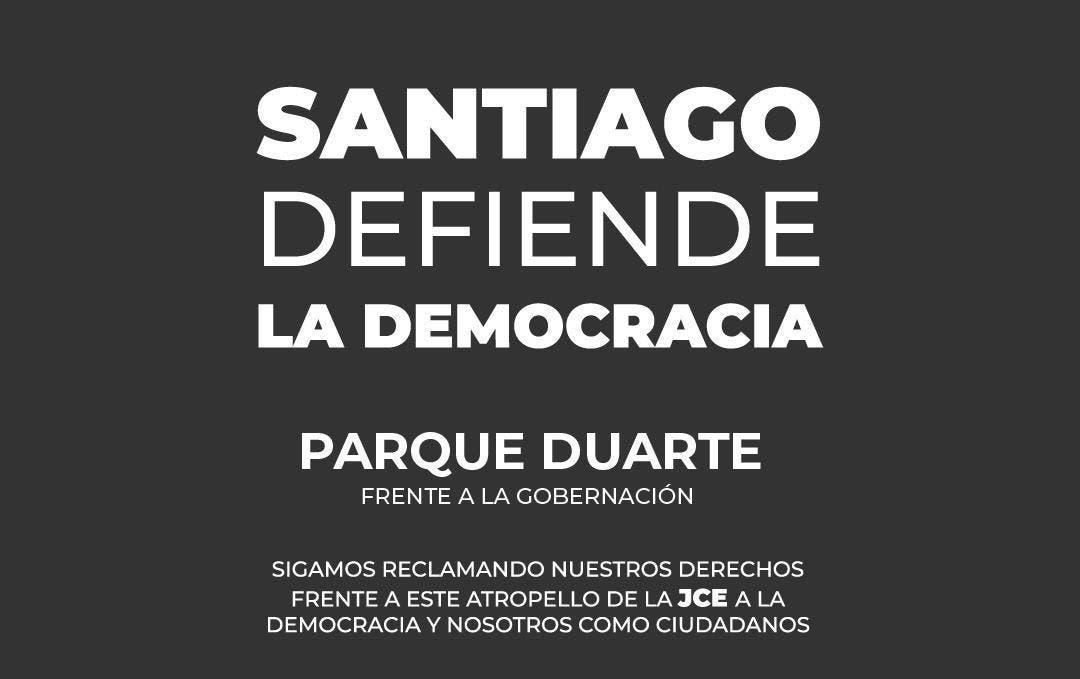 Santiago también se une a protestas; pide se investigue la JCE y «todos los involucrados»