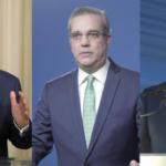Leonel Fernández, Luis Abinader y Gonzalo Castillo.