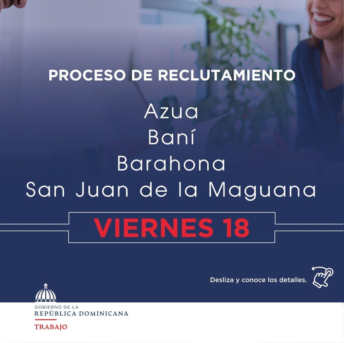 ¿Estás buscando Trabajo? Ministerio invita a reclutamiento en Azua, Baní, Barahona y SJ