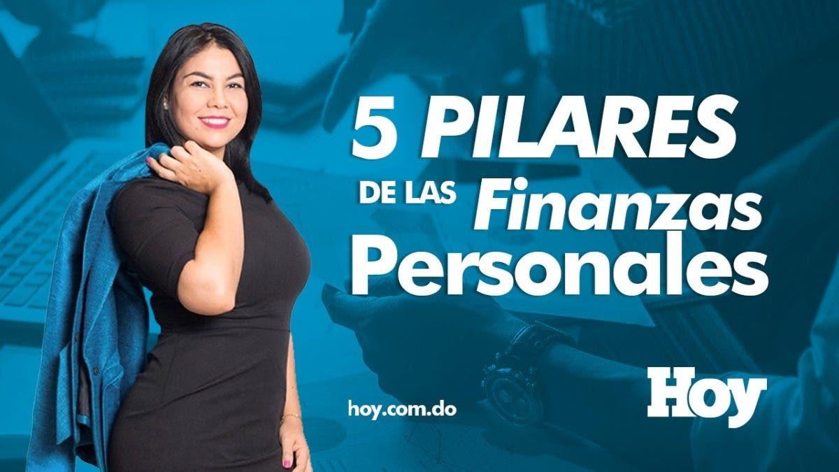 5 pilares de las finanzas para tener control de ellas