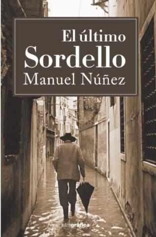Pondrá en circulación novela El último Sordello