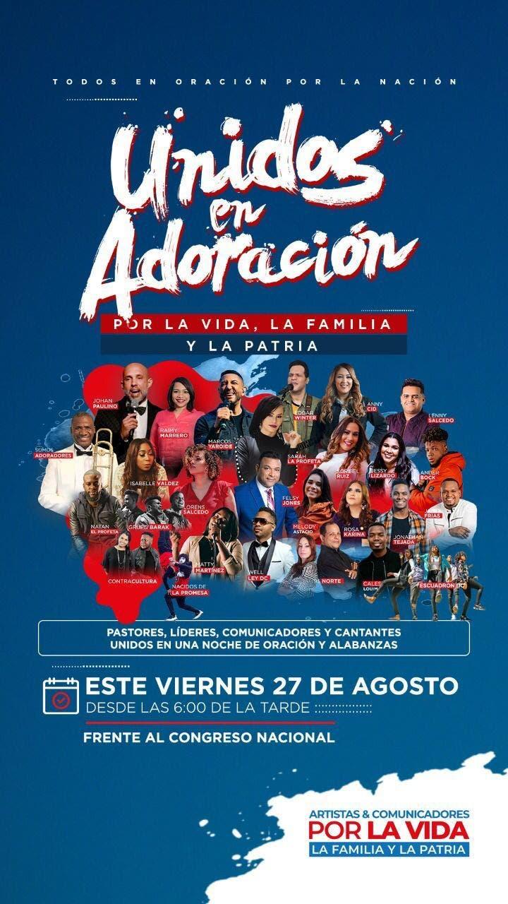 Frente al Congreso Nacional artistas y comunicadores celebrarán «Unidos en Adoración»
