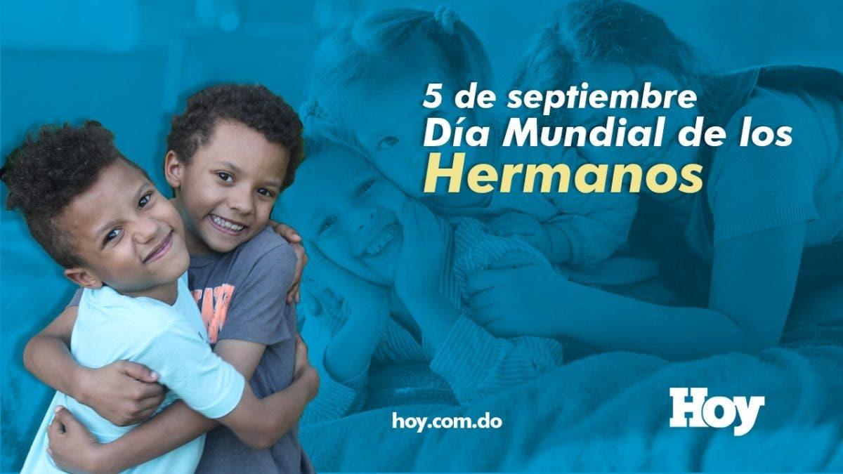 5 de septiembre: Día Mundial de los Hermanos