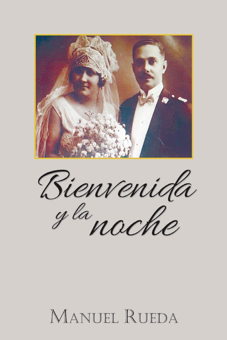 «Bienvenida y la noche», de Manuel Rueda