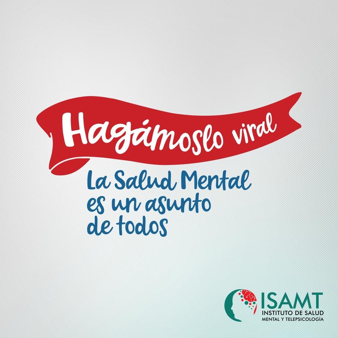 «Hagámoslo viral», lema que tendrá conmemoración del Día mundial de la Salud Mental