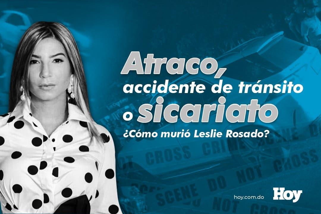 Atraco, accidente de tránsito o sicariato, ¿Cómo murió Leslie Rosado?